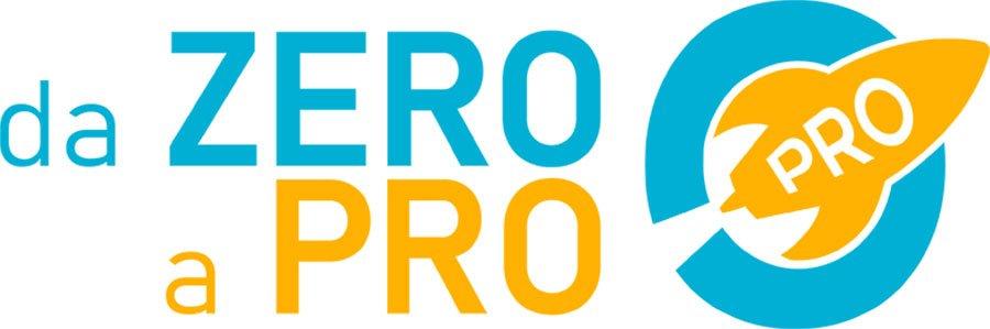 Da Zero a Pro - L'Acceleratore per il Tuo Business